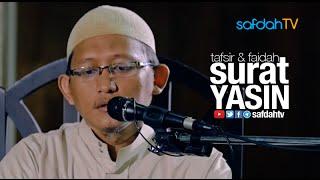 Kajian Ilmiah: Faidah Surat Yasin - Ustadz Badru Salam, Lc