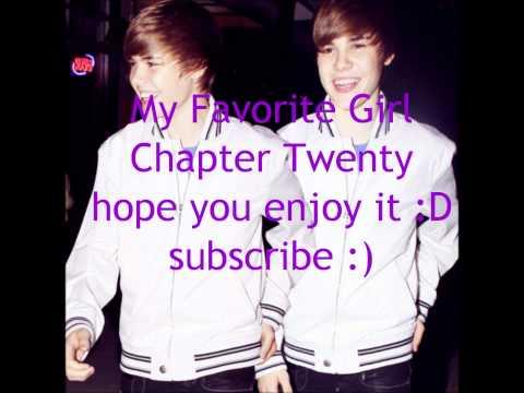 My Favorite Girl; Justin Bieber Fan Fiction {Chapter 20}