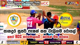 Panadura Super Fashon vs Weligama Royal / KCC Final Match 2021