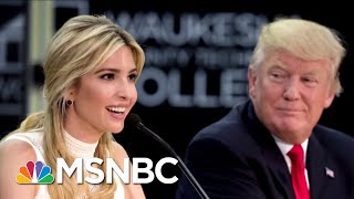 Ivanka Trump Busted For Extensive Use Of Personal Email | The Beat With Ari Melber | MSNBC