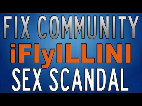 iFlyILLINI Sex Scandal Masturbating Fix Community more Love less Hate