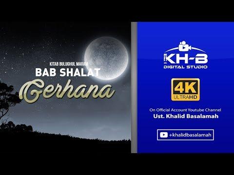 Bulughul Maram - Kitab Shalat, Bab Shalat Gerhana, Istisqa'  & Bab Pakaian. Hadits 400