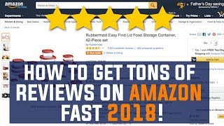 How To Get REVIEWS On Amazon FBA Product FAST 2018! (Proven Method)