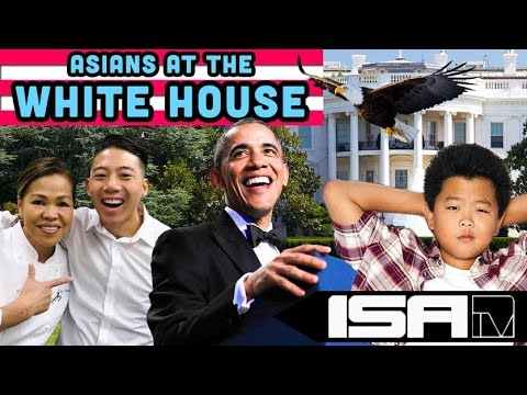 Asians At the White House! (ISAtv)