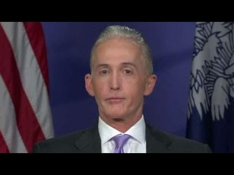 Rep. Gowdy on Comey: The chronology does not add up