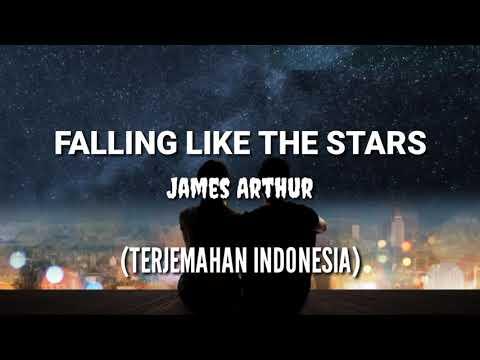 Falling Like The Stars - James Arthur (lirik Dan Terjemahan)