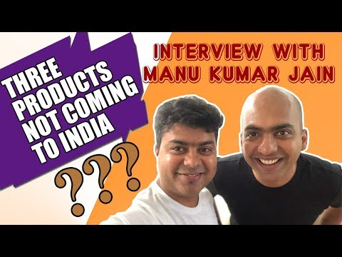 Interview With Manu Kumar Jain, 3 Xiaomi Products Are Not Coming To India #GTUTalks