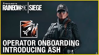 Rainbow Six Siege Operator Onboarding – Introducing Ash | Ubisoft [NA]