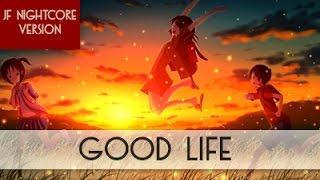 download lagu Nightcore - Good Life gratis