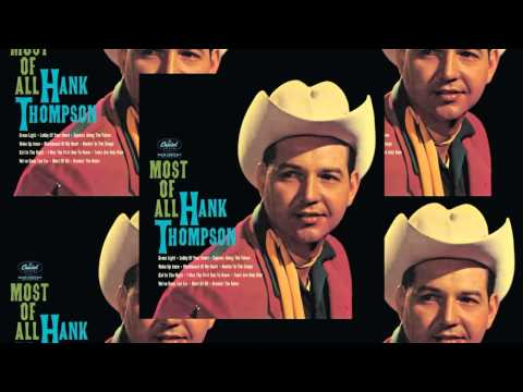 Hank Thompson - Girl In The Night