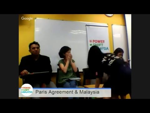 Post COP21 Climate Change Forum : The Paris Agreement and Malaysia