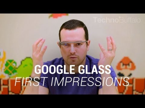 Google Glass First Impressions