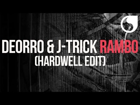 Deorro & J-trick - Rambo (hardwell Edit) video