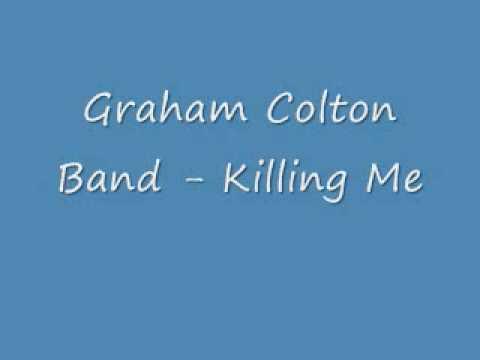 Graham Colton - Killing Me