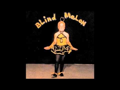 Blind Melon - So What If You Did