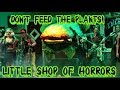 Finale/Don't Feed The Plants & Curtain Calls -  Little Shop of Horrors - November 2015