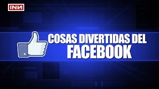 Cosas Divertidas Del Facebook 3 - Michael F. Potoy INN