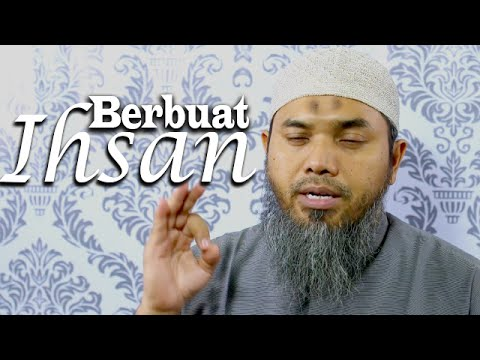 Serial Wasiat Nabi 44: Ihsan Amalan Tertinggi - Ustadz Afifi Abdul Wadud