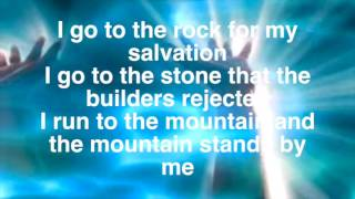 I Go To The Rock W