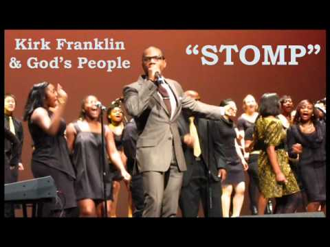 STOMP - KIRK FRANKLIN GODS PROPERTY