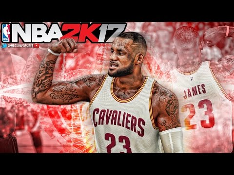 NBA 2K17 - Official Fan-Made LeBron 'King' James Trailer and Gameplay