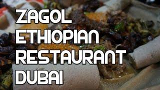 Zagol Ethiopian Restaurant Dubai UAE Deira