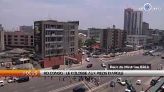 RD Congo : Un colosse aux pieds d'argile