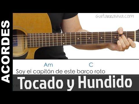 Tocado y Hundido en guitarra cover con acordes y letra ( de Melendi)