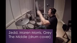 Download Lagu Zedd, Maren Morris, Grey - The Middle (drum cover) Gratis STAFABAND