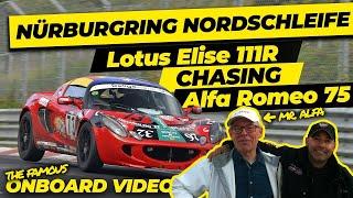 Nurburgring nordschleife 080412 Lotus Elise 111R chasing Alfa Romeo 75