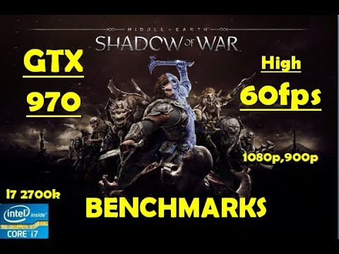 Middle Earth Shadow of War GTX 970 - 1080p - High - Optimum - 60fps Benchmarks | Performance Test