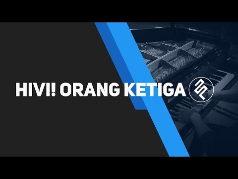 Orang Ketiga   HiVi  Piano Cover by fxpiano With CHORDS Tutorial and LYRIC