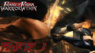 Prince Of Persia: Warrior Within (GAMEPLAY 100%) (ESPAÑOL) - Parte 1