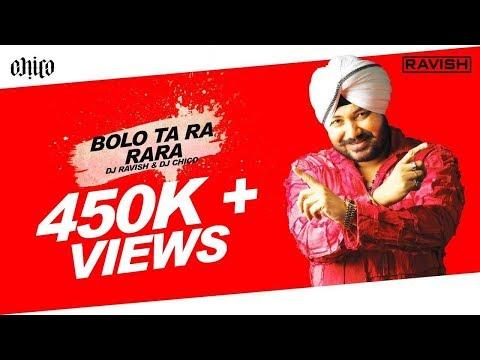 Daler Mehndi - Bolo Ta Ra Rara (DJ Ravish DJ Chico & DJ Shivam...