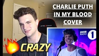 Download Lagu CHARLIE PUTH - IN MY BLOOD LIVE (SHAWN MENDES COVER) *REACTION* Gratis STAFABAND