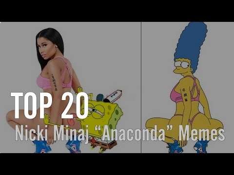 """Top 20 Nicki Minaj """"Anaconda"""" Memes"""