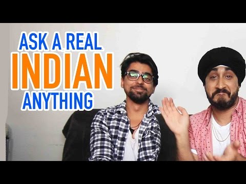 Ask an Indian ANYTHING