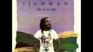 I Jahman - Lilly Of My Valley