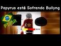 FANDUB Papyrus Está Sofrendo Bullyng Undertale Dublado PT BR Sans E Papyrus mp3