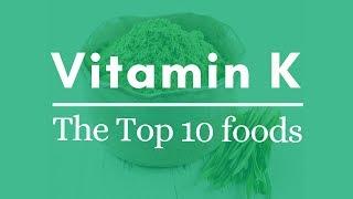 Top 10 Foods - Vitamin K