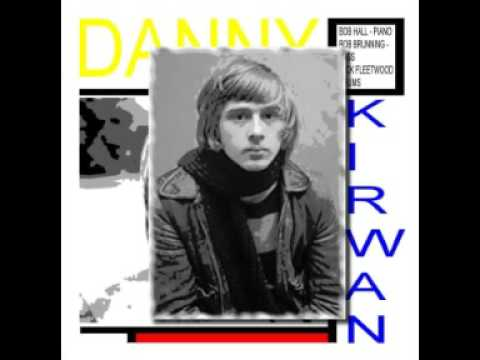 Danny Kirwan Hard Work (rarities)