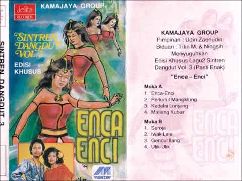 Enca Enci / Kamajaya Group (original Full) MP3