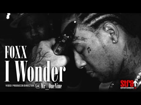 Foxx - I Wonder (OFFICIAL MUSIC VIDEO)