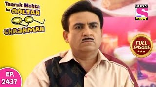 Taarak Mehta Ka Ooltah Chashmah - Full Episode 2437 - 8th November, 2019