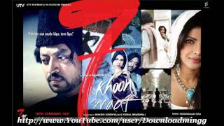 7 Khoon Maaf - Tere liye *Full Song* 7 Khoon Maaf (2011) - Suresh Wadkar