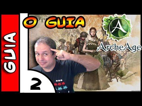 ArcheAge O Guia #2 . Como Upar Rápido e Fácil