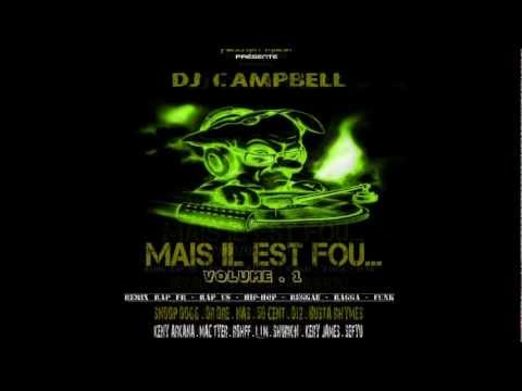 Dj Campbell - Mais il est fou -Remix FR-US (Galeriano,La Douleur,The Game & Notorious B.I.G)