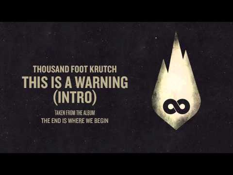 Thousand Foot Krutch - This Is A Warning