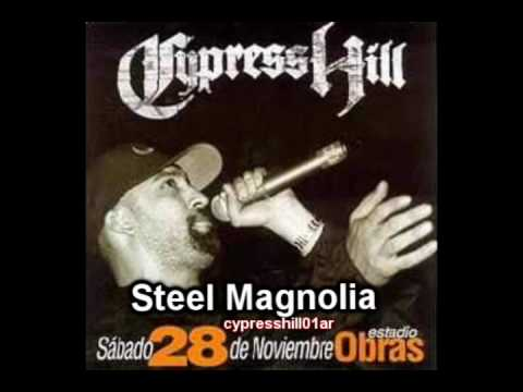 Cypress Hill - Steel Magnolia