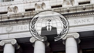 Anonymous - Massive Blow to Federal Reserve